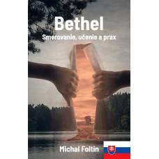 Bethel - Smerovanie, učenie a prax - SK