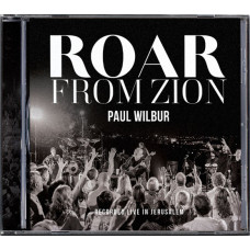 CD Paul Wilbur - Roar From Zion