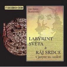 CD Labyrint světa v jazyce 21. století