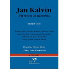 Jan Kalvín - Pět set let od narození, sborník textů (bazar)