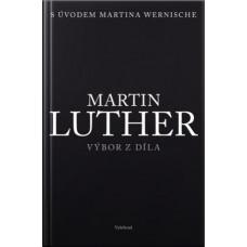 Martin Luther - Výbor z díla