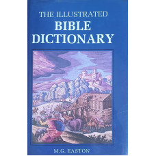 The Illustrated Bible Dictionary (bazar)