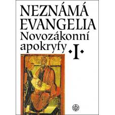 Neznámá evangelia I. - Novozákonní apokryfy