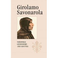 Girolamo Savonarola Rytíř Ježíše Krista